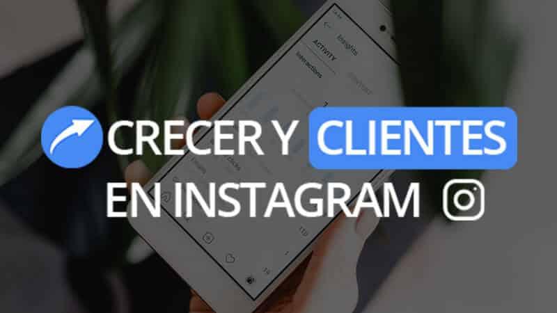 curso crecer y clientes en instagram - seguidores - instituto emprende