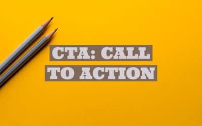 Qué es un CTA (Call to Action) y porqué es importante que lo uses