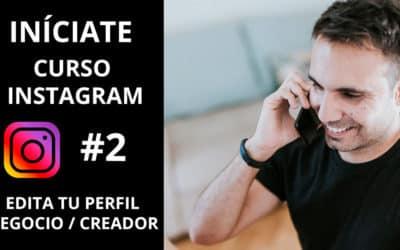 Editar tu perfil en Instagram: ¿Negocio o Creador?